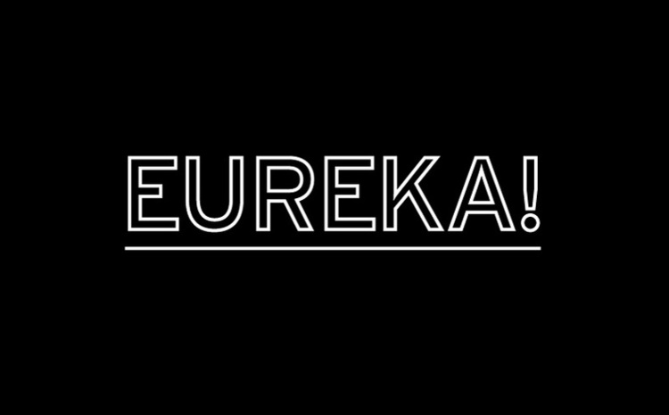 Public-Library » Projects » EUREKA!