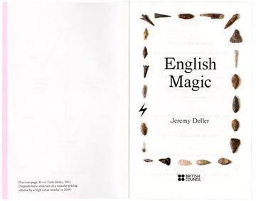 Fraser Muggeridge studio: Jeremy Deller - English Magic, British Council 2013