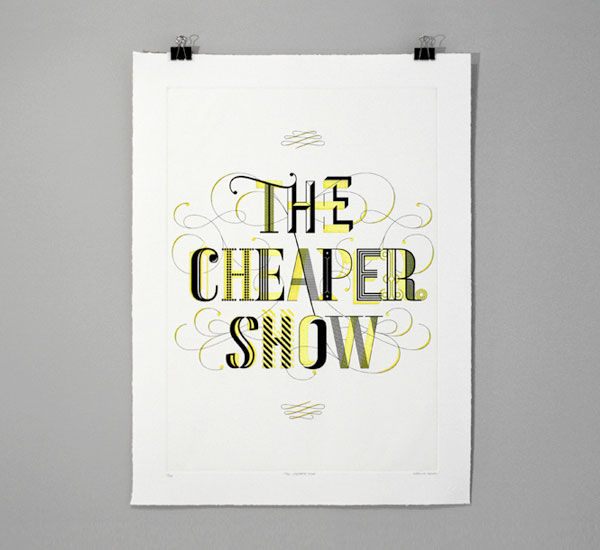 The Cheaper Show Print - FPO: For Print Only