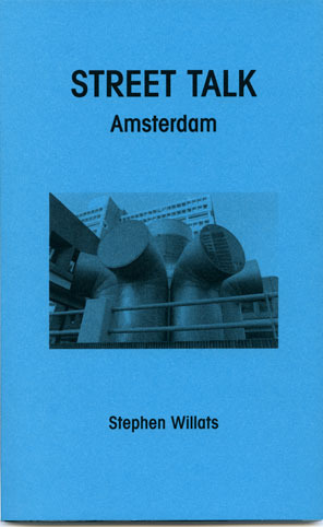 Occasional Papers » Street Talk: Amsterdam