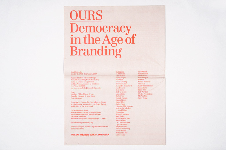 Project Projects — OURS: Democracy in the Age of Branding