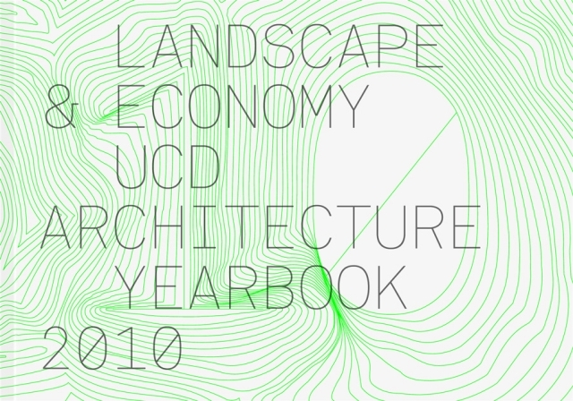 Conor & David - UCD Architecture Yearbook 2010