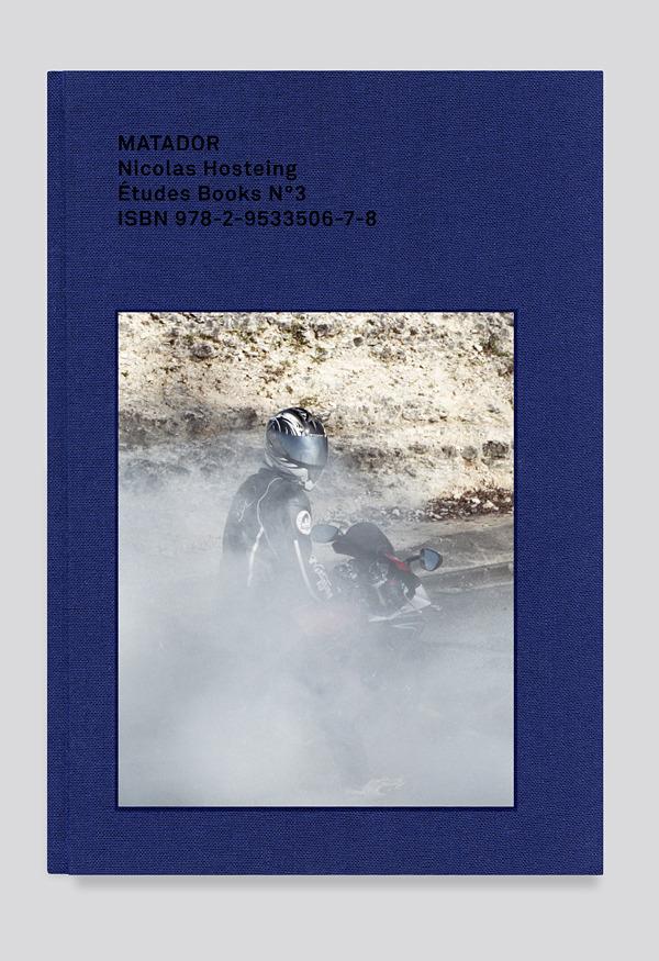 Matador by Nicolas Hosteing published by Etudes Books - - Etudes studio