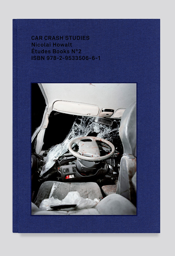 Car Crash Studies by Nicolai Howalt published by Etudes Books - - Etudes studio