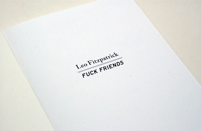 HUH. Magazine - Fuck Friends, Leo Fitzpatrick