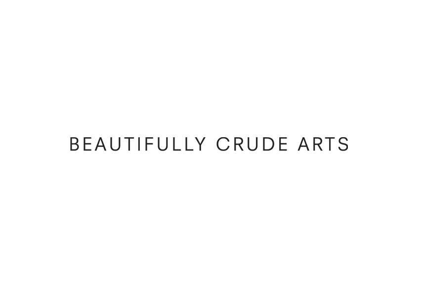 Beautifully Crude Arts
