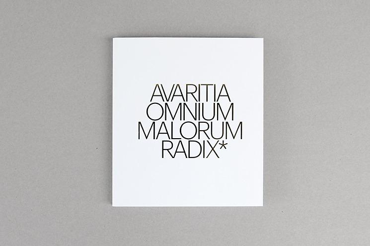 Avaritia omnium malorum radix - Ibán Ramón + Dídac Ballester