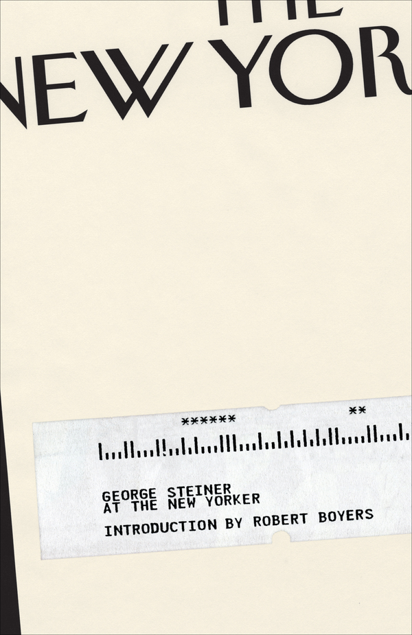 George Steiner at The New Yorker on the Behance Network
