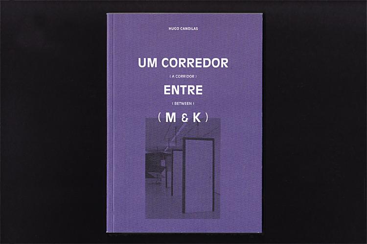 A corridor between M & K – Raquel Pinto