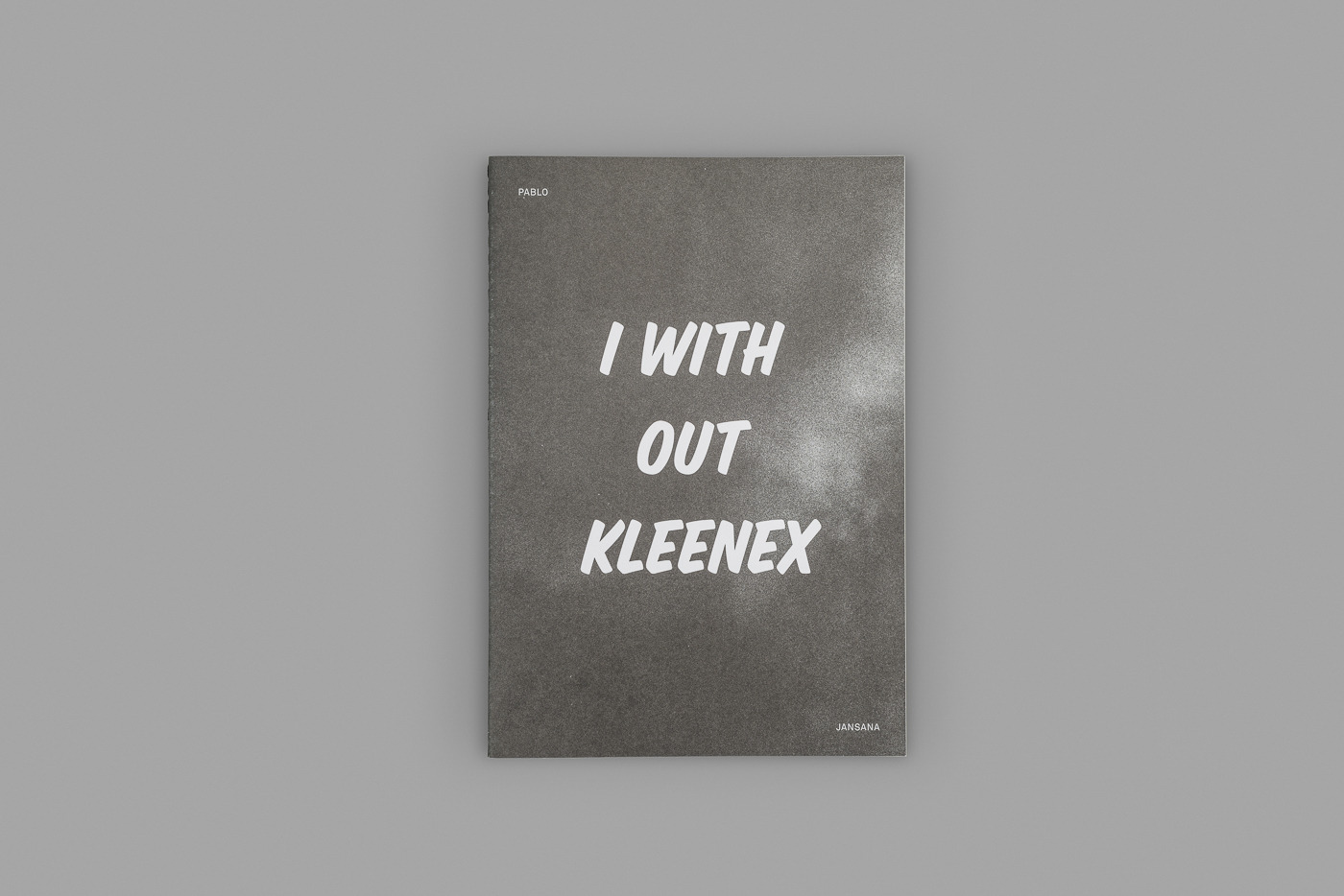 I with out kleenex | Sebastián Rodriguez Besa