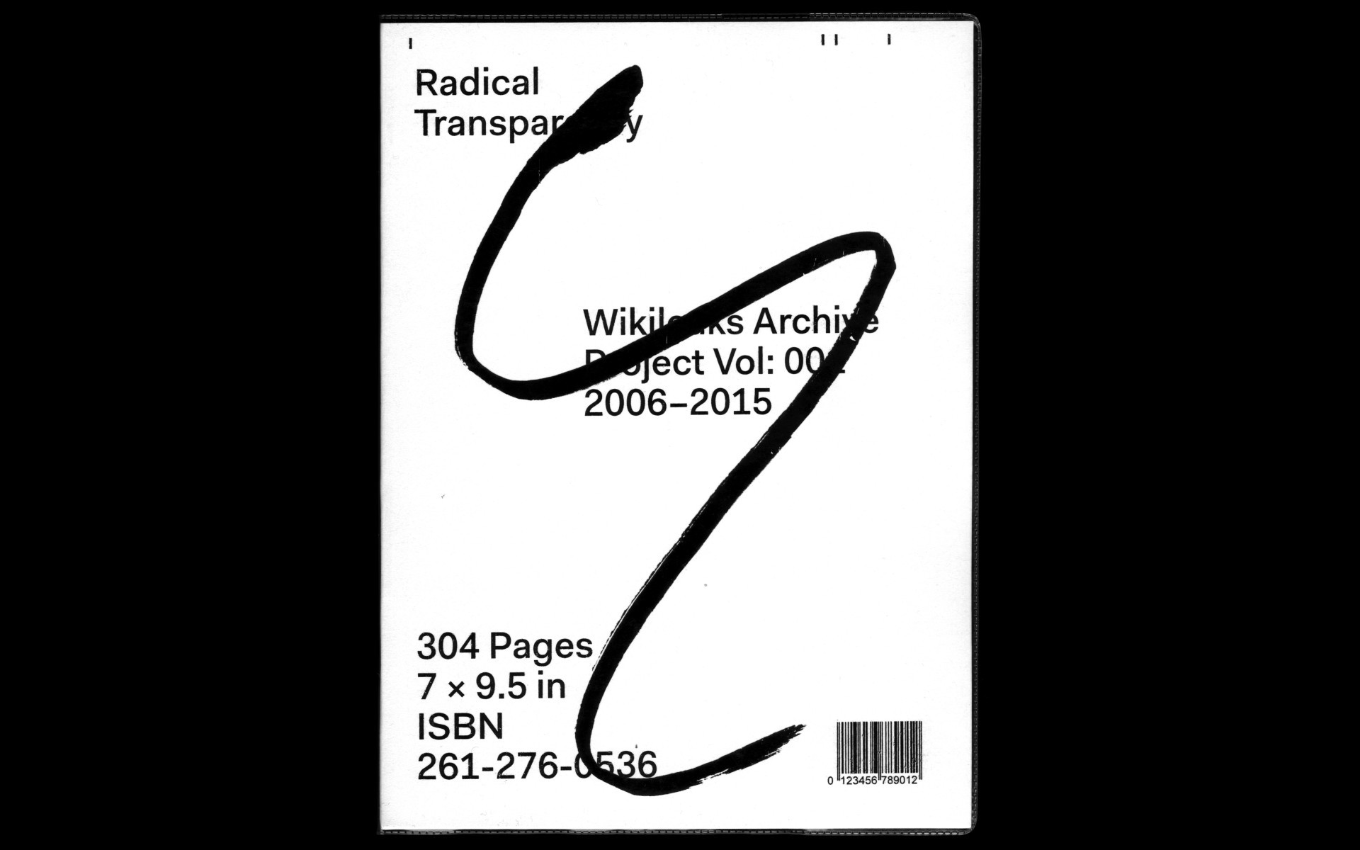 BS — Radical Transparency