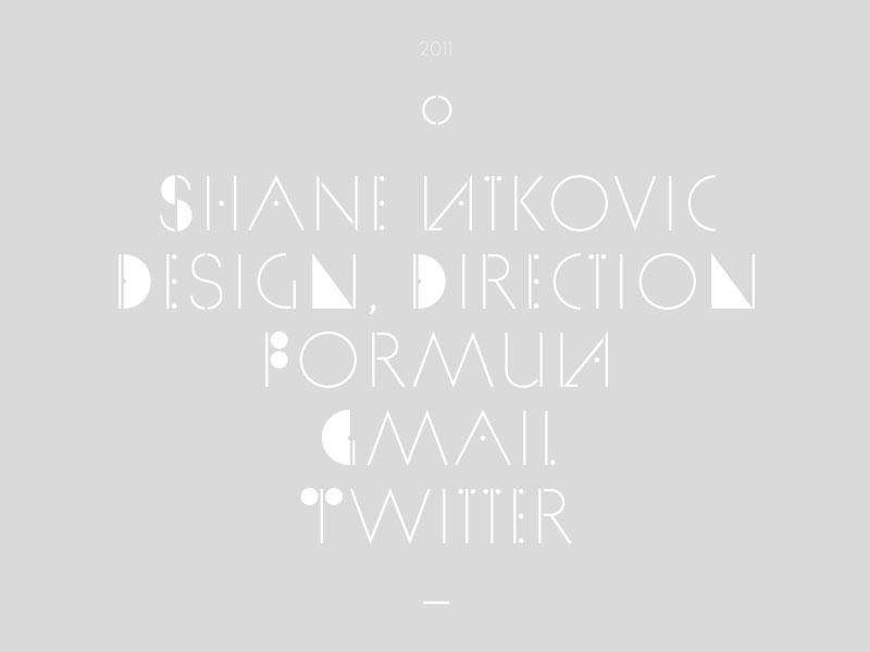 Shane Latkovic, Design & Direction