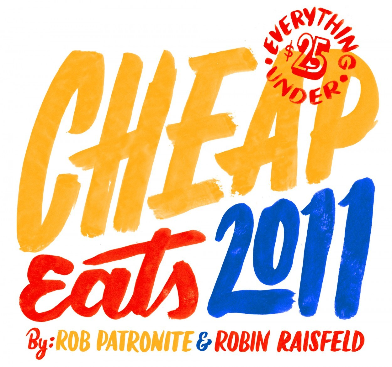New York Magazine, Eat Cheap 2011 — Friends of Type