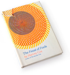 Feast of Fools, 1969 : Book Worship