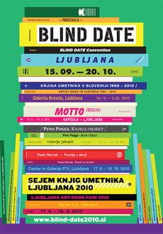 MOTTO DISTRIBUTION » Blog Archive » ARTIST BOOK FAIR (17.09-18.09.2010) and BLIND DATE CONVENTION (14.09-20.10.2010) @ Ljubljana.
