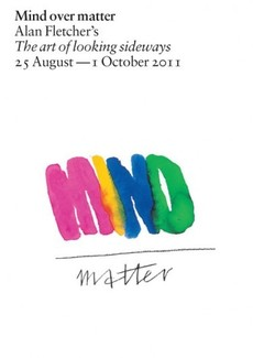 Kemistry Gallery - Mind Over Matter: Alan Fletcher's The Art of Looking Sideways