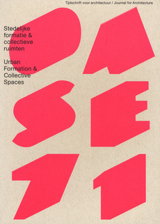 OASE 71 Urban Formation and Collective Spaces