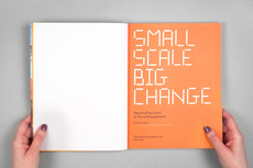 Project Projects — Small Scale, Big Change — New Architectures of Social Engagement