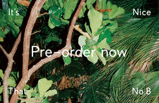 It's Nice That : It's Nice That No.8: Pre-Order Now!