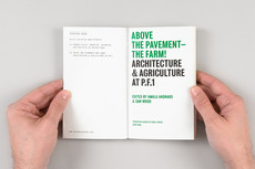 Project Projects — Above the Pavement — The Farm! Architecture & Agriculture at P.F.1
