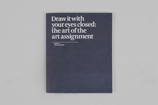 Project Projects — Draw it with your eyes closed: the art of the art assignment