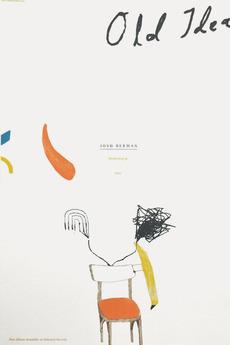 Josh Berman – Old Idea | Sonnenzimmer - Sonnenzimmer