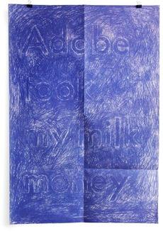 Paul Sahre: Selected Work: Adobe Took My Milk Money