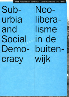 OASE 61 Suburbia and Social Democracy