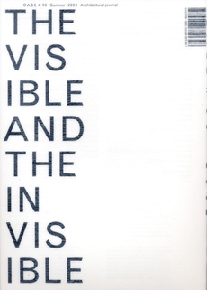 OASE 58 The Visible and the Invisible