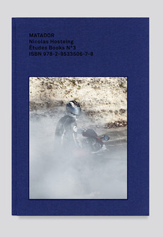 Matador by Nicolas Hosteing published by Etudes Books - - Etudes studio