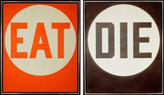 EAT/DIE | Robert Indiana | Pre-eminent figure of American art and pioneer of assemblage art, hard-edge abstraction, and pop art