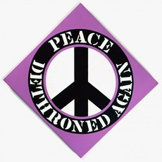 PEACE DETHRONED AGAIN | Robert Indiana | Pre-eminent figure of American art and pioneer of assemblage art, hard-edge abstraction, and pop art