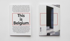 Part useful guide, part passionate love letter, This is Belgium captures one of the world's true superpowers at its best, boldest and bravest. Order it here.