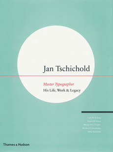 Jan Tschichold: Master Typographer | Book Review | Typographica
