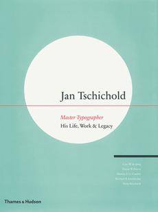 Jan Tschichold: Master Typographer | Book Review | Typographica