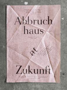 Abbruchhaus at Zukunft : dominic rechsteiner